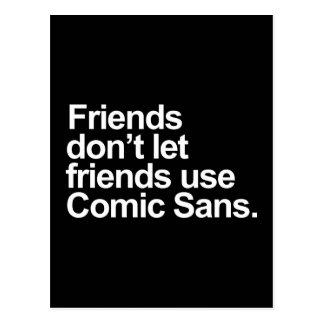 Vänner låter inte vänanvändatecknad Sans Vykort