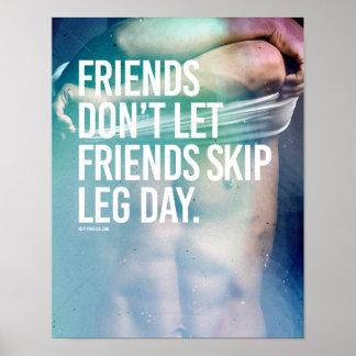 Vänner låter inte vänöverhopp lägga benen på poster