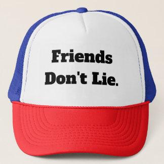 Vänner ljuger inte hatten keps