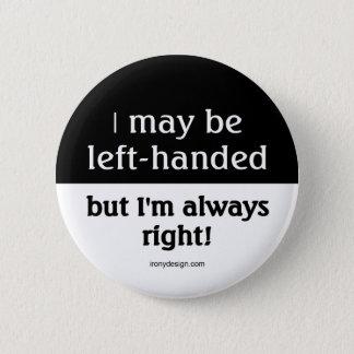 Vänsterhänt folk standard knapp rund 5.7 cm