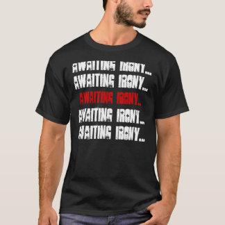 Vänta på ironi… som väntar på ironi… som väntar på tee