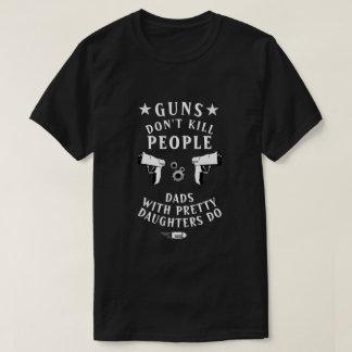 Vapen dödar inte folk pappor med nätt döttrar tröja