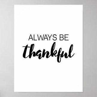 Var alltid den tacksamma - typografi - poster