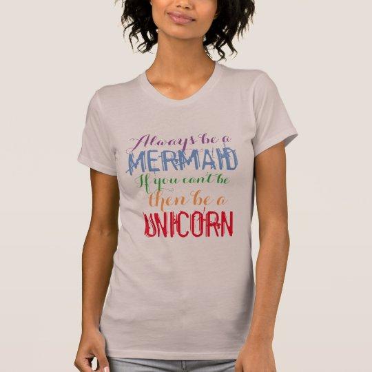 var alltid en sjöjungfru om inte den roliga t shirt