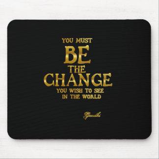 Var ändringen - Gandhi inspirera Musmatta