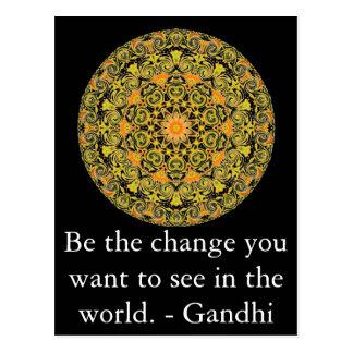 Var ändringen som du önskar att se i världen. vykort