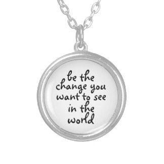 var ändringen som du önskar att vara i silverpläterat halsband