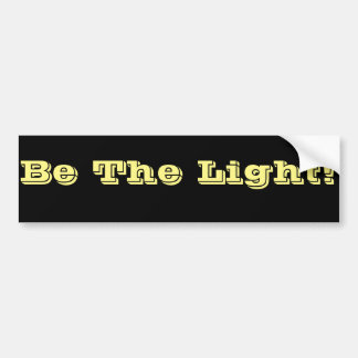 Var den ljus - den religiösa bekräftelsen bildekal