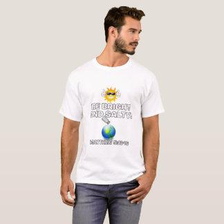 Var den ljusa & salt skjortan tee shirts