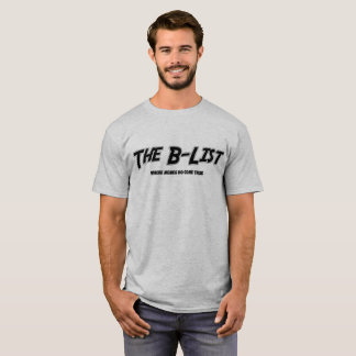 Var den Memes komen True- B-Lista T Shirts