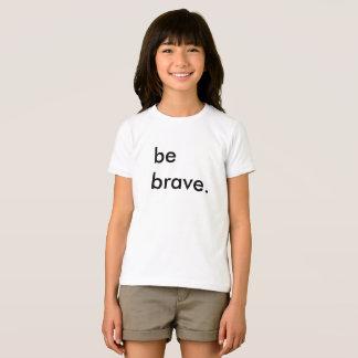 Var den modiga ungevitT-tröja T-shirt
