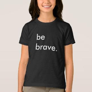 Var den svart T-tröja för modiga ungar T Shirts