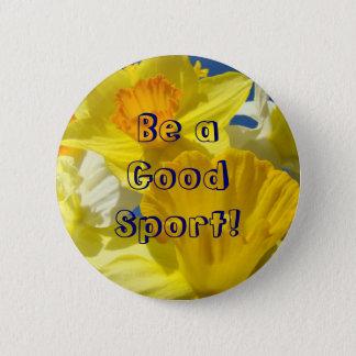 Var en bra sport! knäppas gula påskliljablommor standard knapp rund 5.7 cm