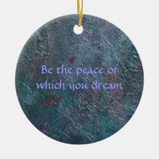 Var freden som du drömm av julgransprydnad keramik