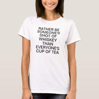 Var ganska någon som skjutas av Whiskey än alla T-shirt
