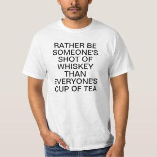 Var ganska någon som skjutas av Whiskey än T-shirt
