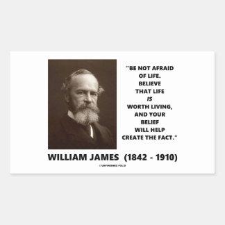 Var inte rädd av det livWilliam James Retangel Klistermärke