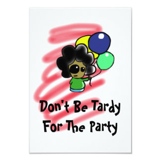 Var inte Tardy för partyet Invatation 8,9 X 12,7 Cm Inbjudningskort