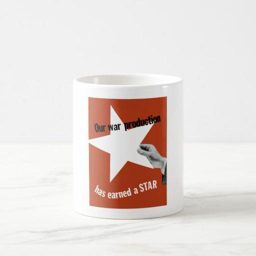 Vår krigproduktion har tjänat en stjärna kaffe kopp