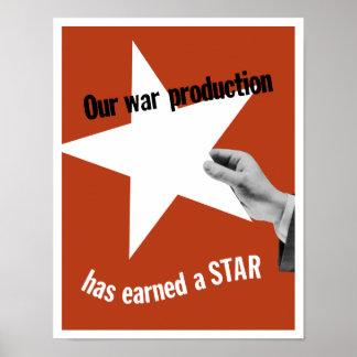 Vår krigproduktion har tjänat en stjärna poster