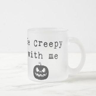 Var kuslig med mig den | Halloween kaffemuggen Frostad Glasmugg