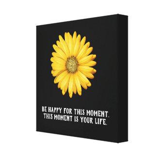 Var lycklig detta ögonblick - kanfaskonsttryck canvastryck