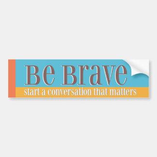 Var modig bildekal