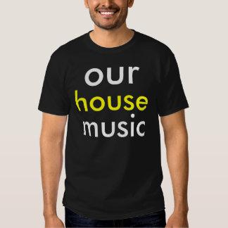 Vår skjorta för husmusikutslagsplats tshirts