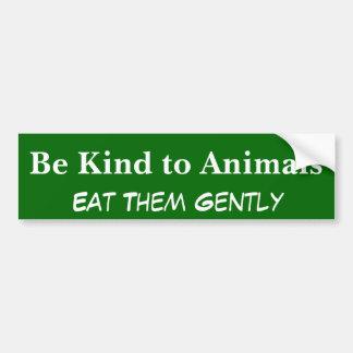 Var snäll till djur, äta dem försiktigt bildekal