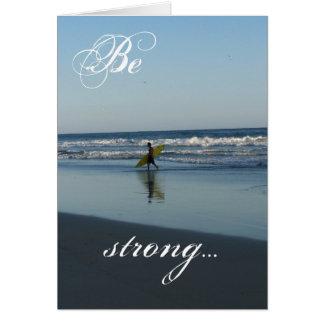 Var stark… hälsningskort
