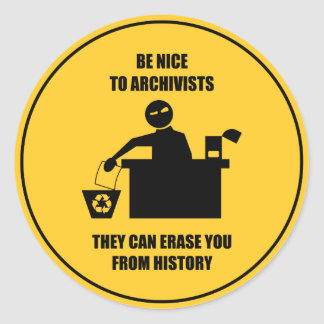Var trevlig till arkivarier runt klistermärke