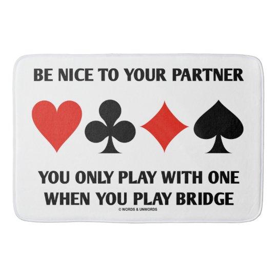 Var trevlig till din partner som du leker endast badrumsmatta