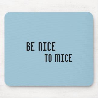 Var trevlig till möss (musen vadderar), musmatta