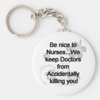 Var trevlig till sjuksköterskor rund nyckelring