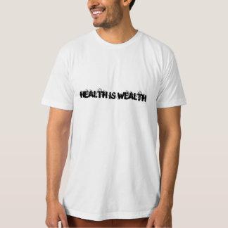 Vård- är rikedom tee shirt