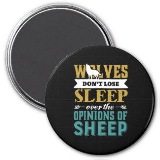 Varger förlorar inte sömn över åsikt av får magnet