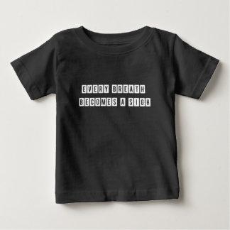 Varje andedräkt blir en sucka t-shirts