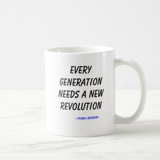 Varje generation behöver en ny revolution, --Thom… Kaffemugg