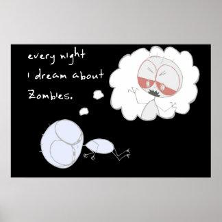 varje natt drömm jag om zombies print