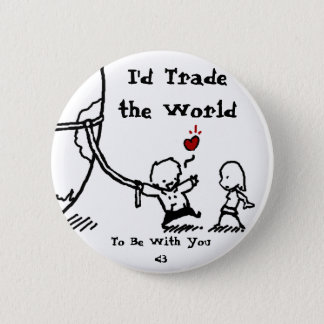 Världen, skulle jag handel världen, för att vara standard knapp rund 5.7 cm