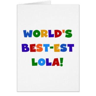 Världs Bäst-est Lola T-tröja och gåvor Hälsningskort
