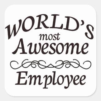 Världs mest enorma anställd fyrkantigt klistermärke