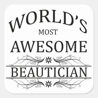 Världs mest enorma Beautician Fyrkantigt Klistermärke