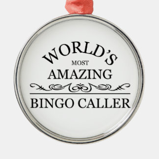 Världs mest fantastisk BingoCaller Julgransprydnad Metall