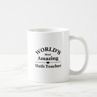 Världs mest fantastisk Mathlärare Kaffemugg