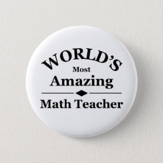 Världs mest fantastisk Mathlärare Standard Knapp Rund 5.7 Cm