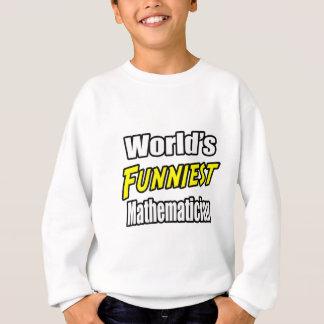Världs mest roliga Mathematician T Shirts