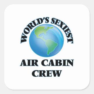 Världs mest sexiest besättning för luftkabin fyrkantigt klistermärke