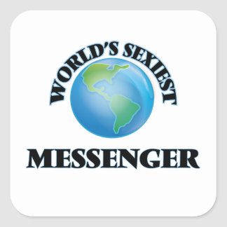 Världs mest sexiest budbärare fyrkantigt klistermärke