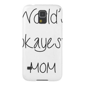 Världs mors dag för Okayest mamma Galaxy S5 Fodral